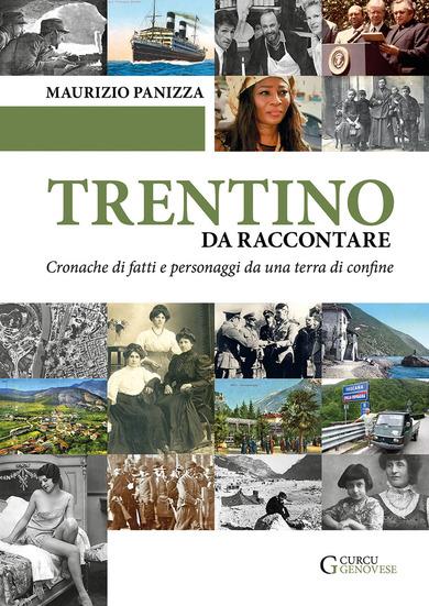 TRENTINO DA RACCONTARE di Maurizio Panizza